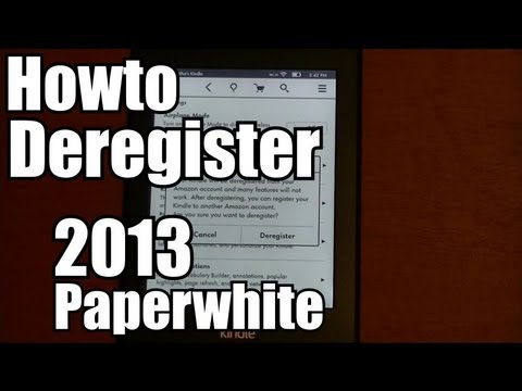 HOWTO Unregister your Kindle Paperwhite 2013