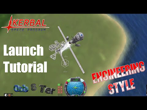 Kerbal Space Program - Launch Tutorial