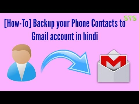 [How-To] Backup your Phone Contacts to Gmail account in hindi