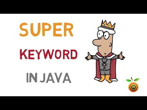 37 - Super keyword in Java