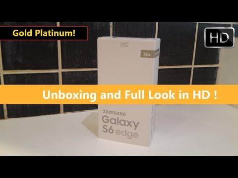 Samsung Galaxy S6 Edge - Gold Platinum Unboxing + Full look - HD