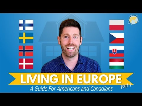 Living in Europe for American & Canadian Digital Nomads - Scandanavia and Central Europe Part 1