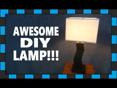 How To Build An Awesome Lamp!!!