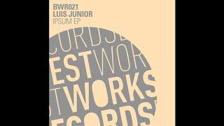 Luis Junior - Ipsum (andre Lodemann & Fabian Dikof Remix) [best Works Records]