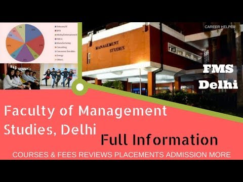 FMS Delhi college: Full Information: Fees, Review, Placement, Courses, Eligibility, Admission,
