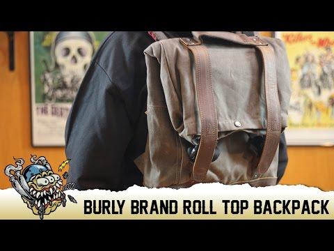 Burly Brand Roll Top Back Pack Overview - Deadbeatcustoms.com