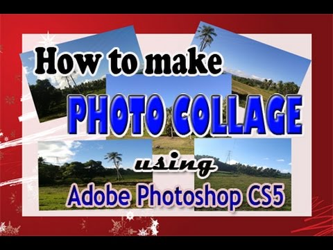 How to make photo collage using adobe photoshop CS5