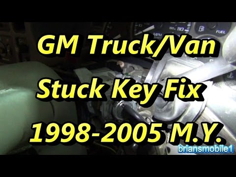 GM Key Stuck How-to Fix 98 to 05 Truck Van