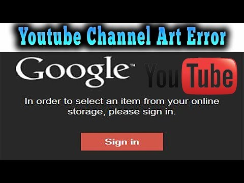 How To Fix Youtube Channel Art Error