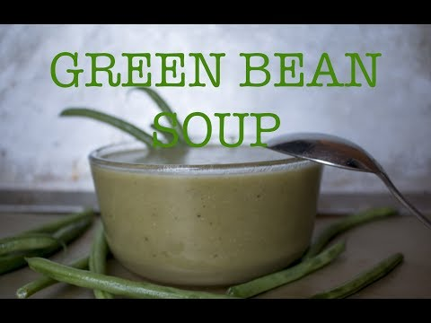 How to Cook Green Bean Soup