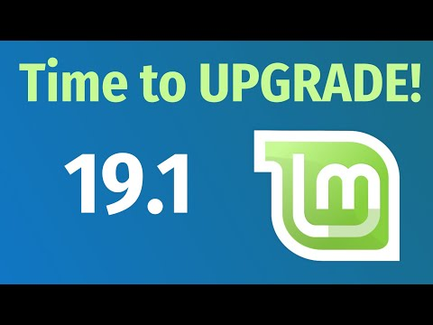 How to UPGRADE to LINUX MINT 19.1