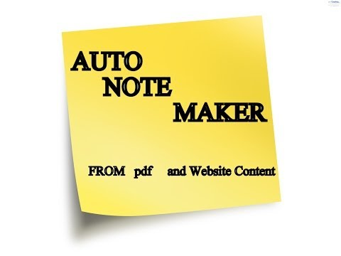 Auto note Maker From website and pdf