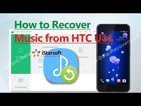 How to Recover Music from HTC U11