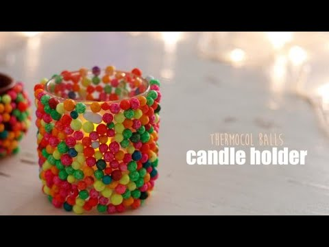 Diwali Craft: Thermocol Balls Candle Holder