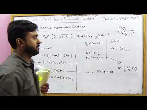 Properties of Inverse Trigonometric Functions | Ex 2.2 Intro NCERT XII Math's (Part 3)