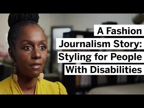 A Fashion Journalism Story: Styling for People With Disabilities