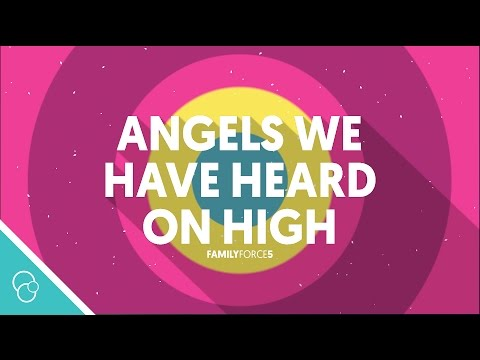 Family Force 5 - Angels We Have Heard On High (Lyric Video) (4K)