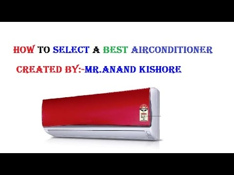 How To Select A Best Air Conditioner in Hindi
