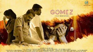 GOMEZ ( ഒരു അച്ഛന്റെ കഥ )   Suspense Thriller Short Film Ginu Vaikath   Binz Adoor   Nishad Kattoor