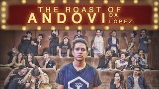 THE ROAST OF ANDOVI DA LOPEZ | PENGHINAAN ANDOVI DA LOPEZ