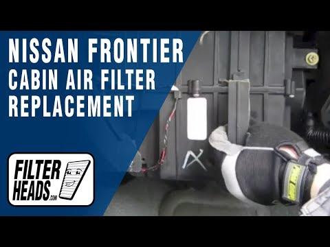 How to Replace Cabin Air Filter Nissan Frontier