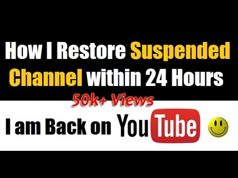 How To Restore Terminated Suspended YouTube Channel within 24 Hours