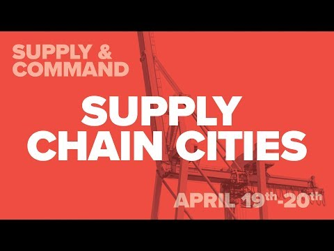 Supply Chain Cities - Supply & Command 2018