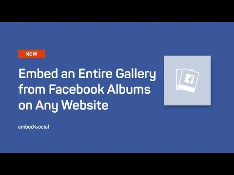 Embed an Entire Facebook Gallery from Facebook Albums on Any Website