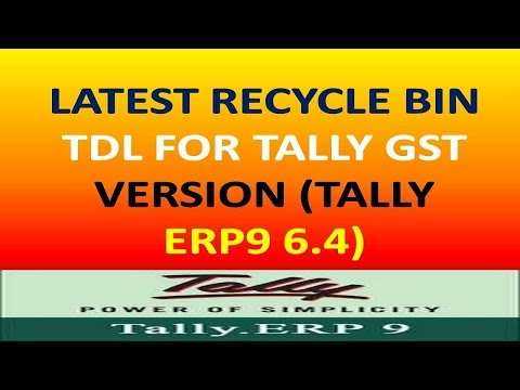 Latest Recycle Bin Tdl For Tally Erp9 6.4 (Gst Version Tally) - Free Tdl For Tally