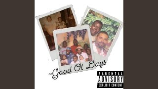 Good Ol Days