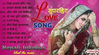 Nepali Love Song Superhit Collection 2019