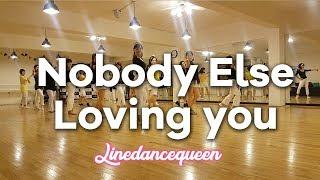 Nobody Else Loving You Line Dance (intermediate) Jef Camps & Jo Kinser