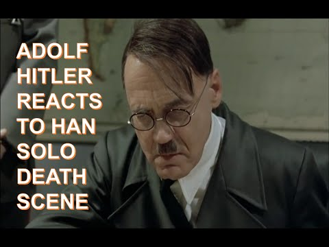 Hitler Reacts to Star Wars The Force Awakens: Han Solo's Death