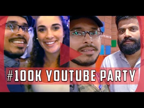 Meet With Amazing Youtubers at YT100K Party Mega Vlog #2