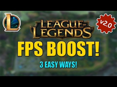 INCREASE FPS IN LEAGUE OF LEGENDS 3 EASY WAYS V2.0!