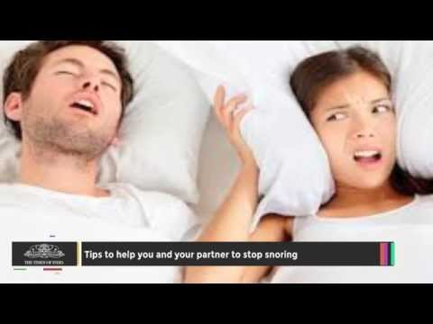 Tips to Help You and Your Partner to Stop Snoring