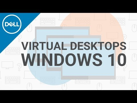 Virtual Desktops in Windows 10 (Official Dell Tech Support)