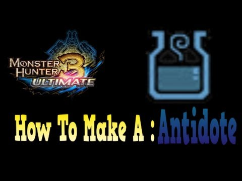 Monster Hunter 3 Ultimate : How to make Antidote
