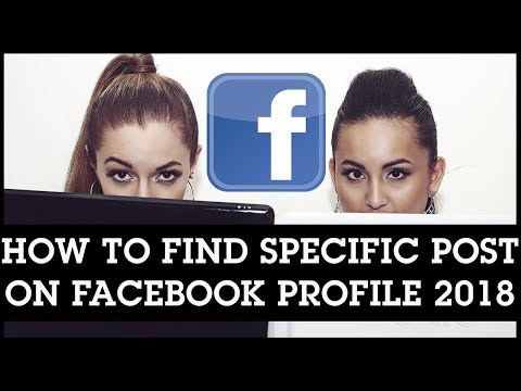 How To Find a Specific Post on Facebook Profile 2018