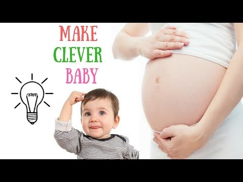 Pregnancy Tips To Make A Clever Baby