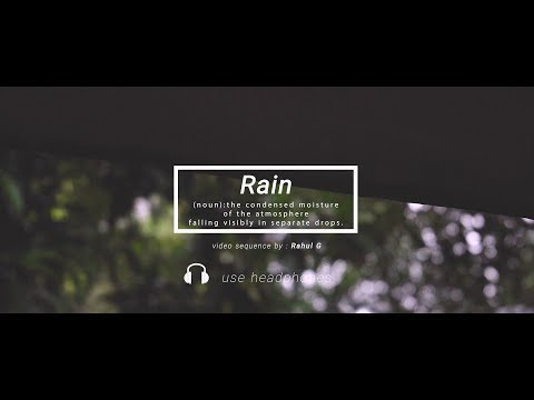 50 Secs of Rain - Cinematic Video
