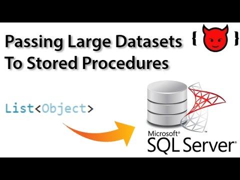 Passing Large Datasets into SQL Server Stored Procedures