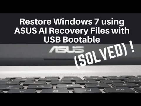 Restore Windows 7 using ASUS AI Recovery Files with USB Bootable (Solved)