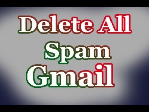 How to Delete all Spam by One Click Gmail