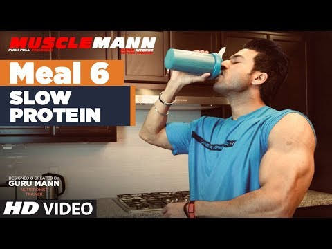 MUSCLEMANN - Meal 6 -Slow protein  | Super Cutting program by Guru Mann