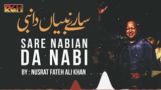 Sare Nabian Da Nabi | Ustad Nusrat Fateh Ali Khan | RGH | HD Video