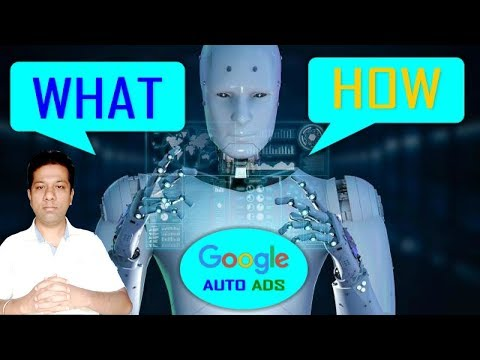 Google AdSense Auto Ads; What is it? How to use it? Everything about Auto Ads Explained