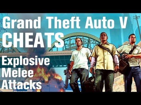 GTA 5 Cheats - Explosive Melee Attacks