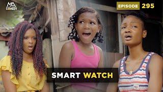 SMART WATCH (Mark Angel Comedy) (Episode 295)
