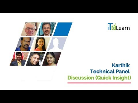 Karthik Technical Panel Discussion (Quick Insight)